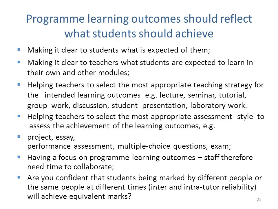 Programme learning outcomes should reflect what students should achieve
