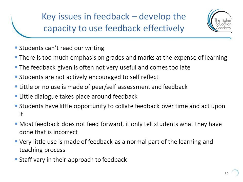 Key issues in feedback – develop the capacity to use feedback effectively
