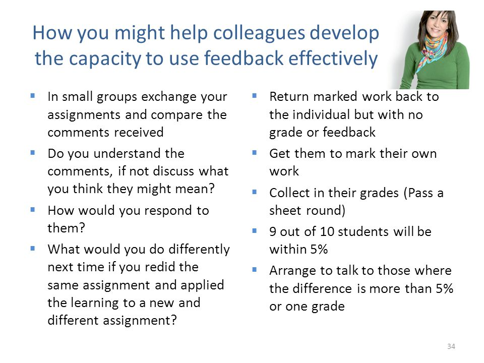 How you might help colleagues develop the capacity to use feedback effectively