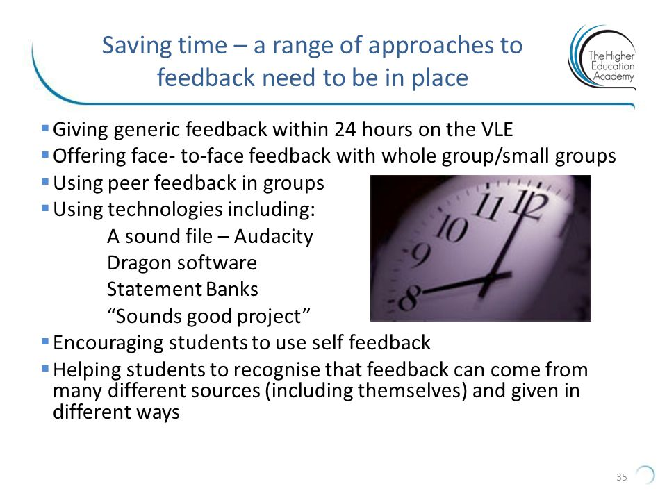 Saving time – a range of approaches to feedback need to be in place