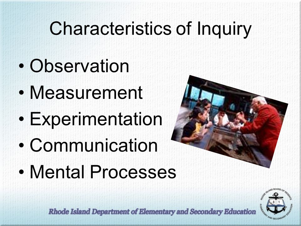 Characteristics of Inquiry