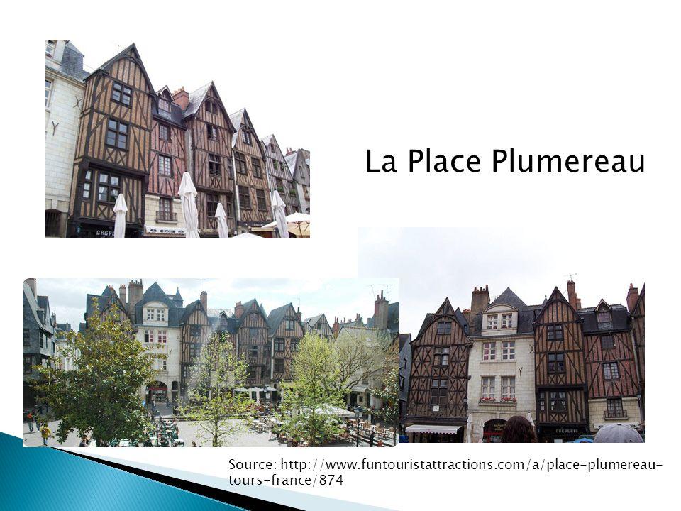 La Place Plumereau Source: http://www.funtouristattractions.com/a/place-plumereau-tours-france/874
