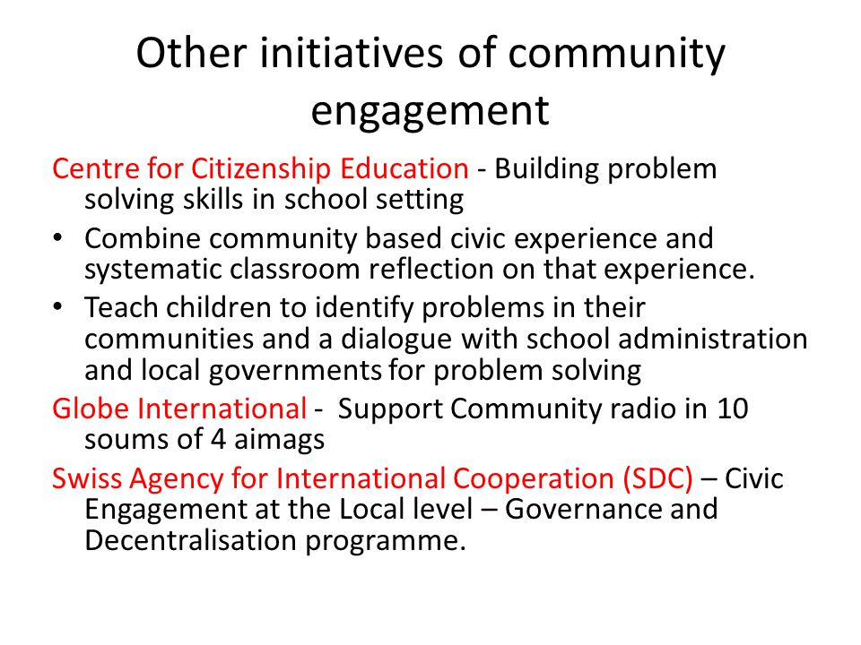 Other initiatives of community engagement