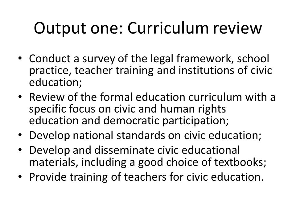 Output one: Curriculum review