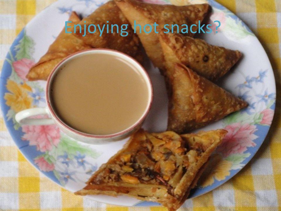 Enjoying hot snacks