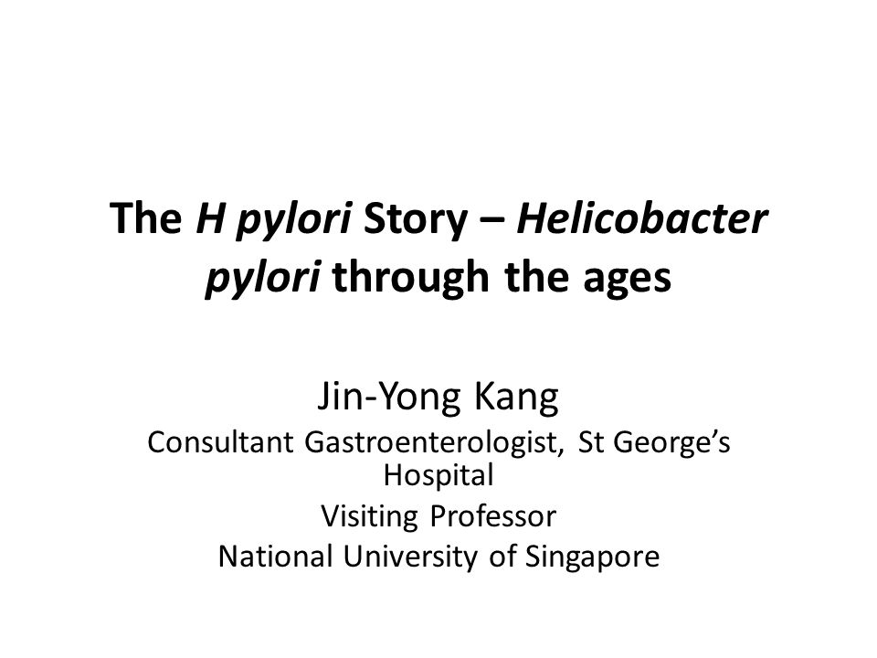 The H pylori Story – Helicobacter pylori through the ages