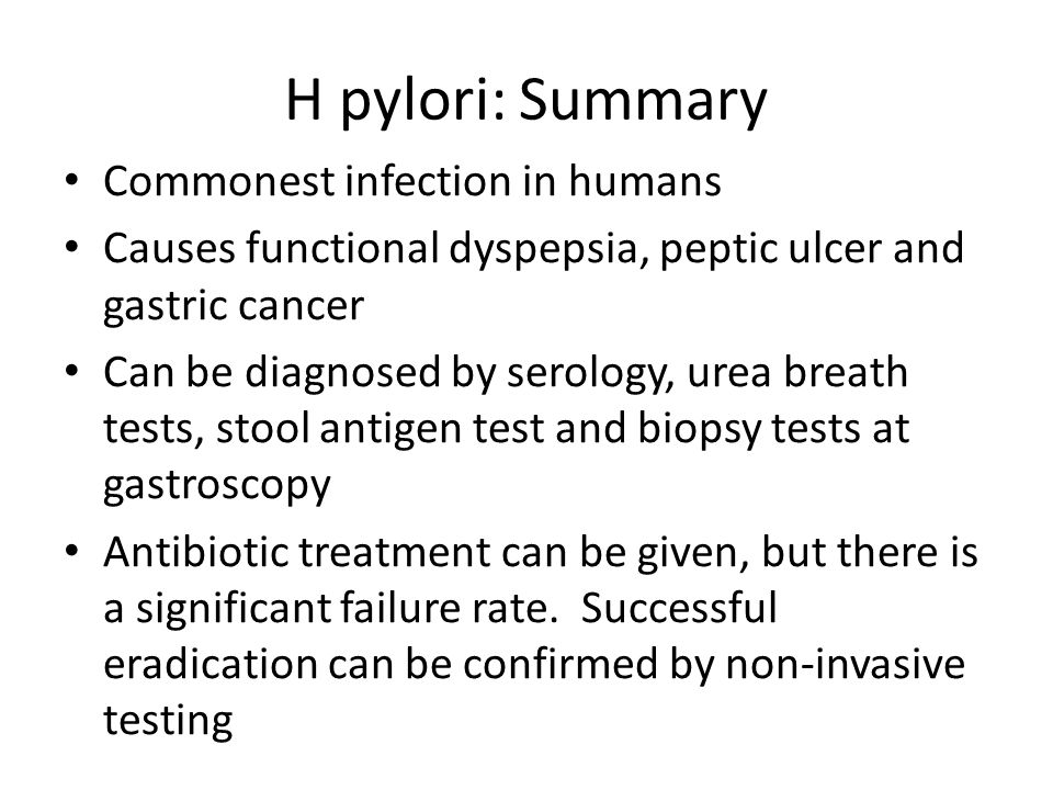 H pylori: Summary Commonest infection in humans