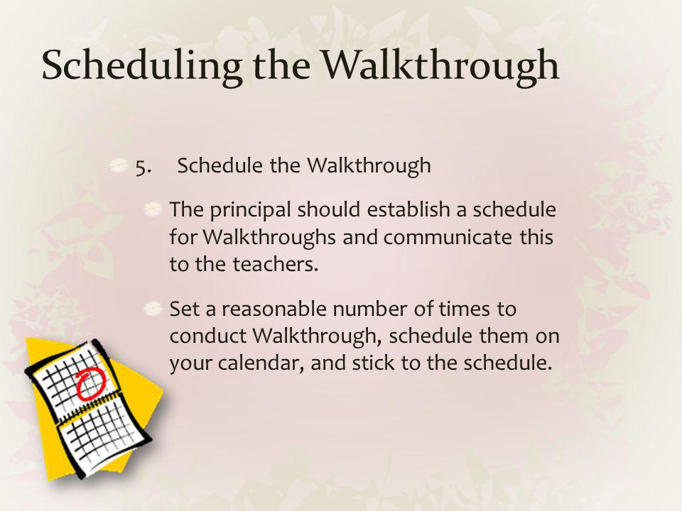 Scheduling the Walkthrough