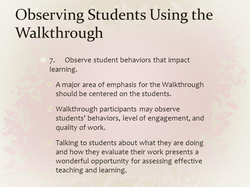 Observing Students Using the Walkthrough