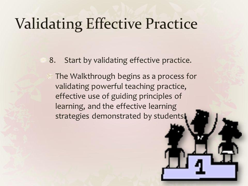 Validating Effective Practice