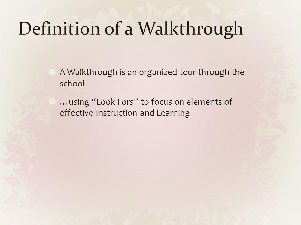 Definition of a Walkthrough