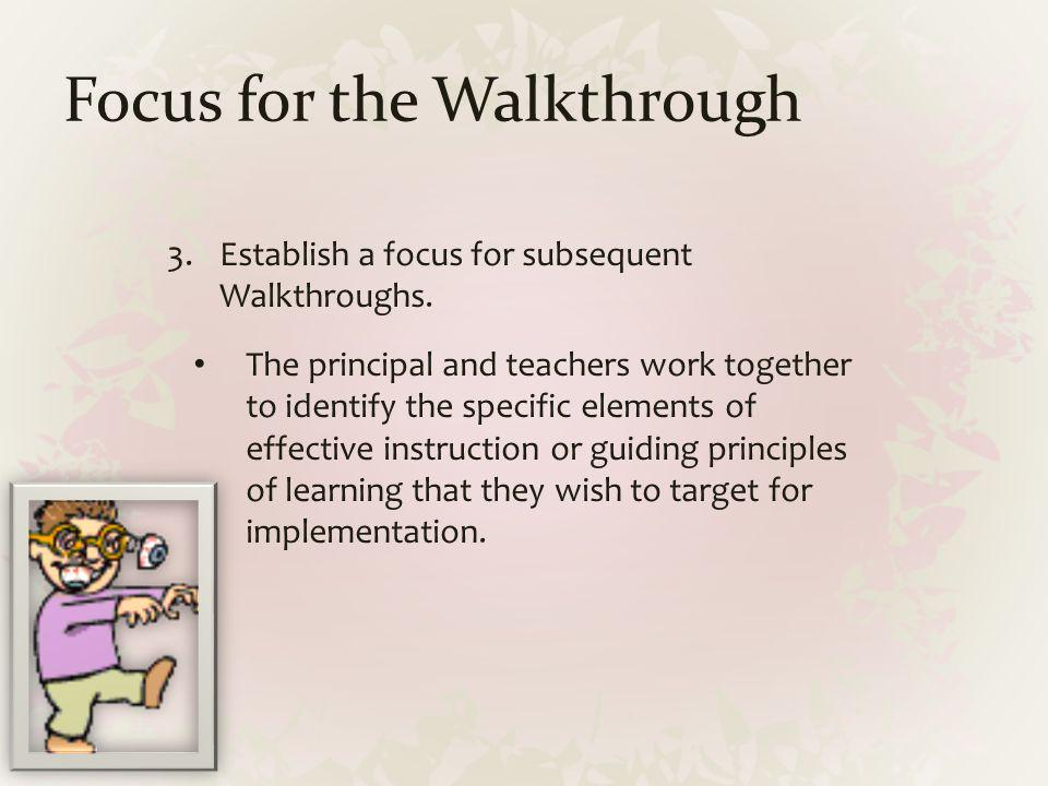 Focus for the Walkthrough