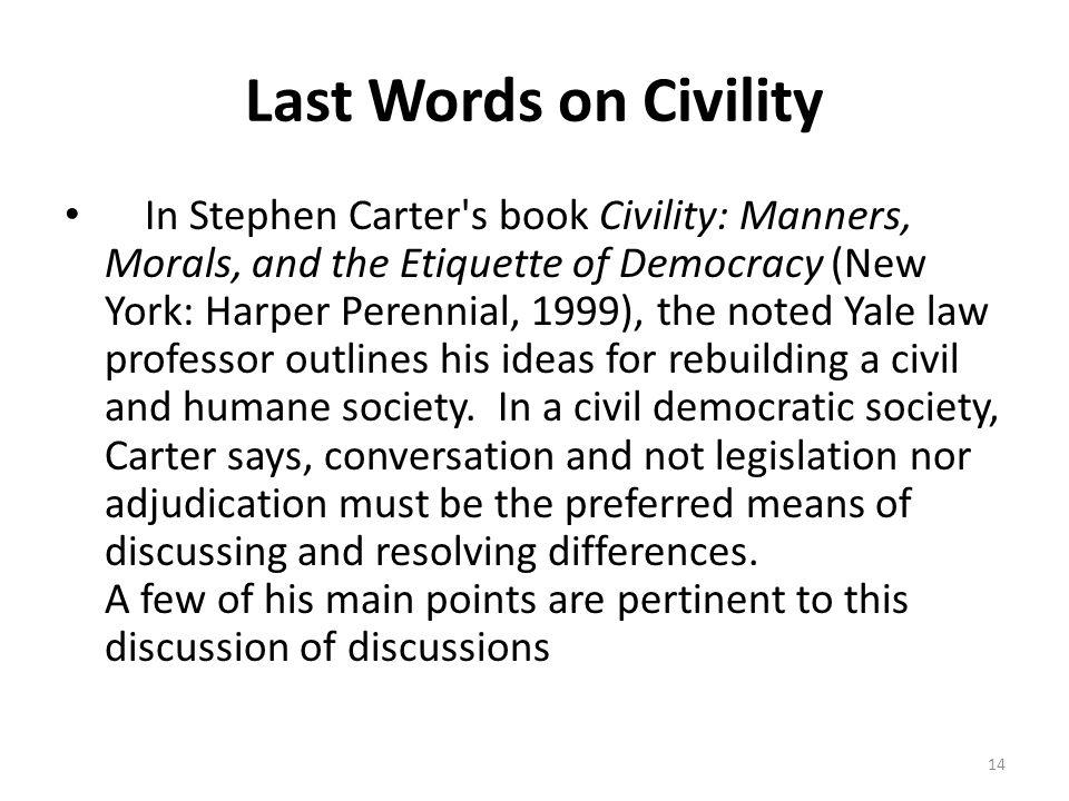 Last Words on Civility