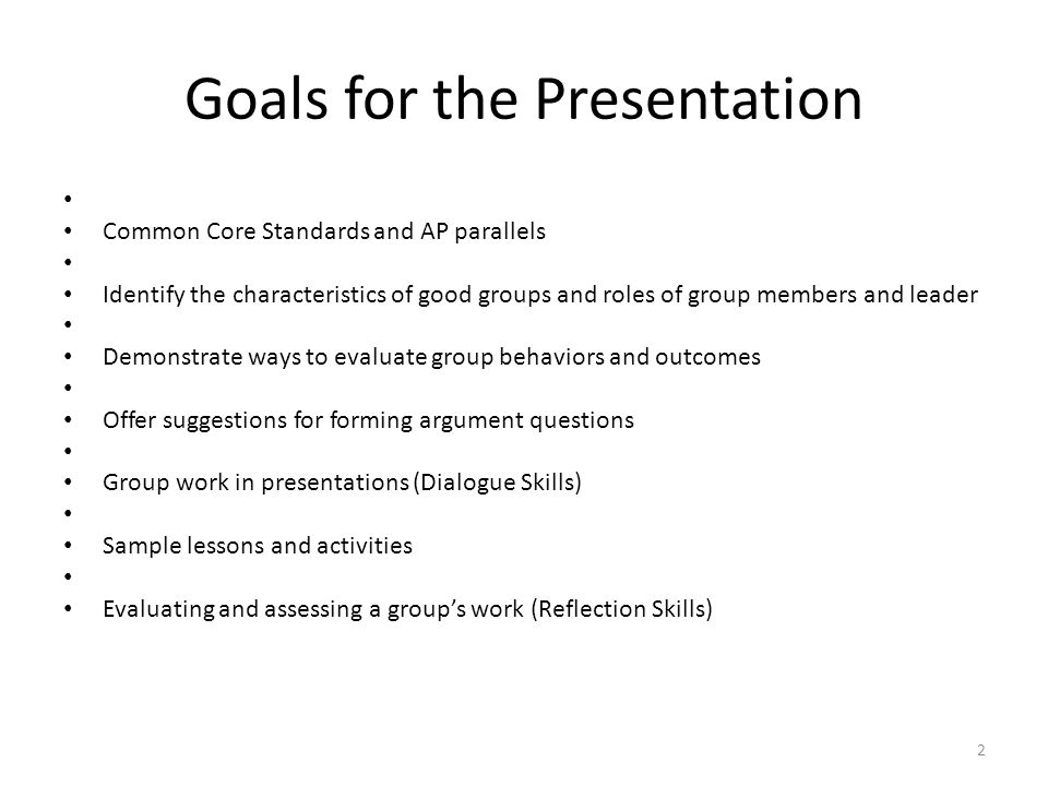 Goals for the Presentation