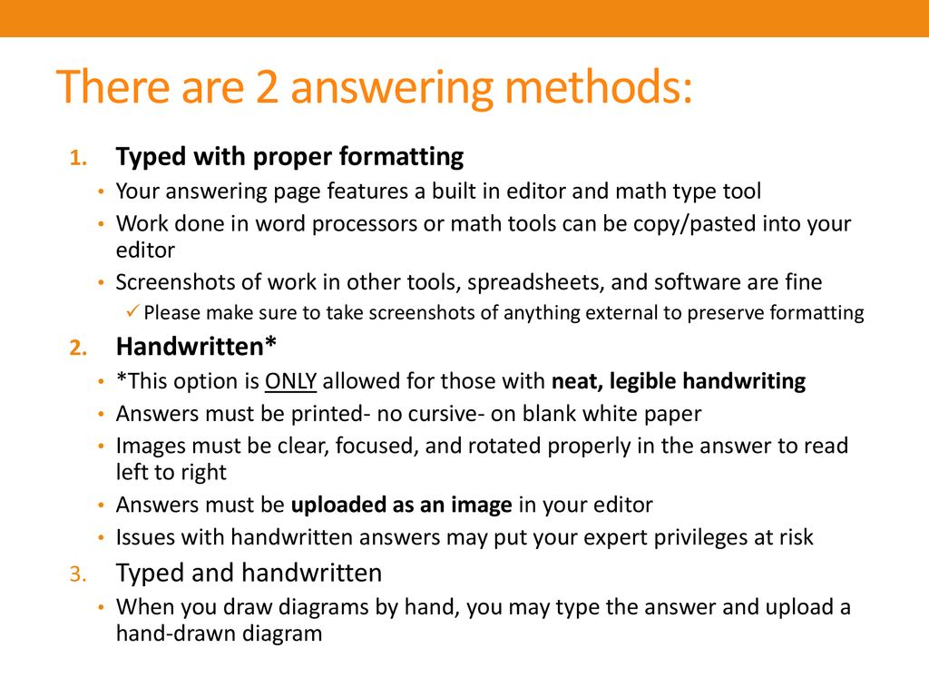 There are 2 answering methods: