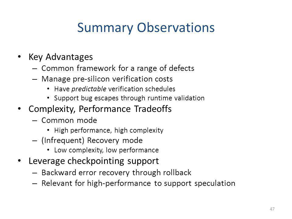 Summary Observations Key Advantages Complexity, Performance Tradeoffs