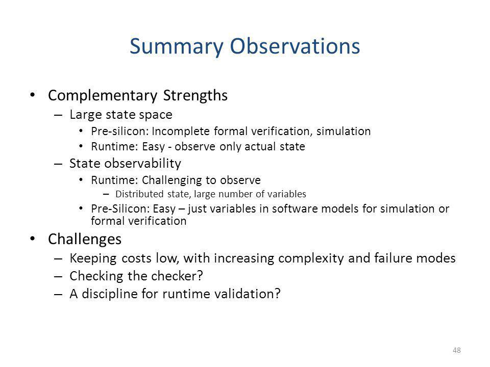 Summary Observations Complementary Strengths Challenges