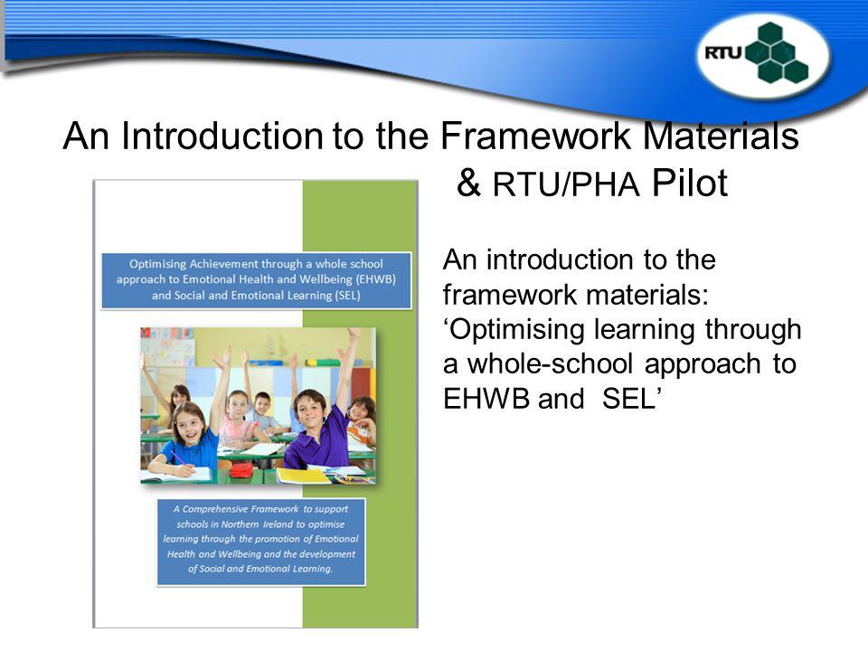 An Introduction to the Framework Materials & RTU/PHA Pilot