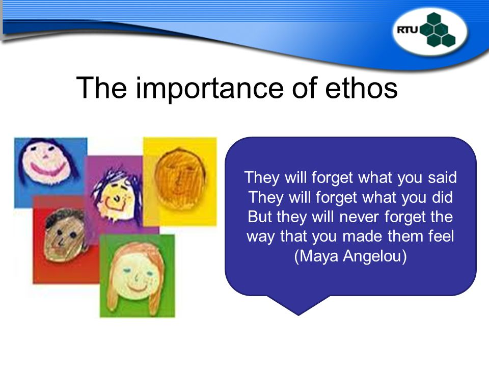 The importance of ethos