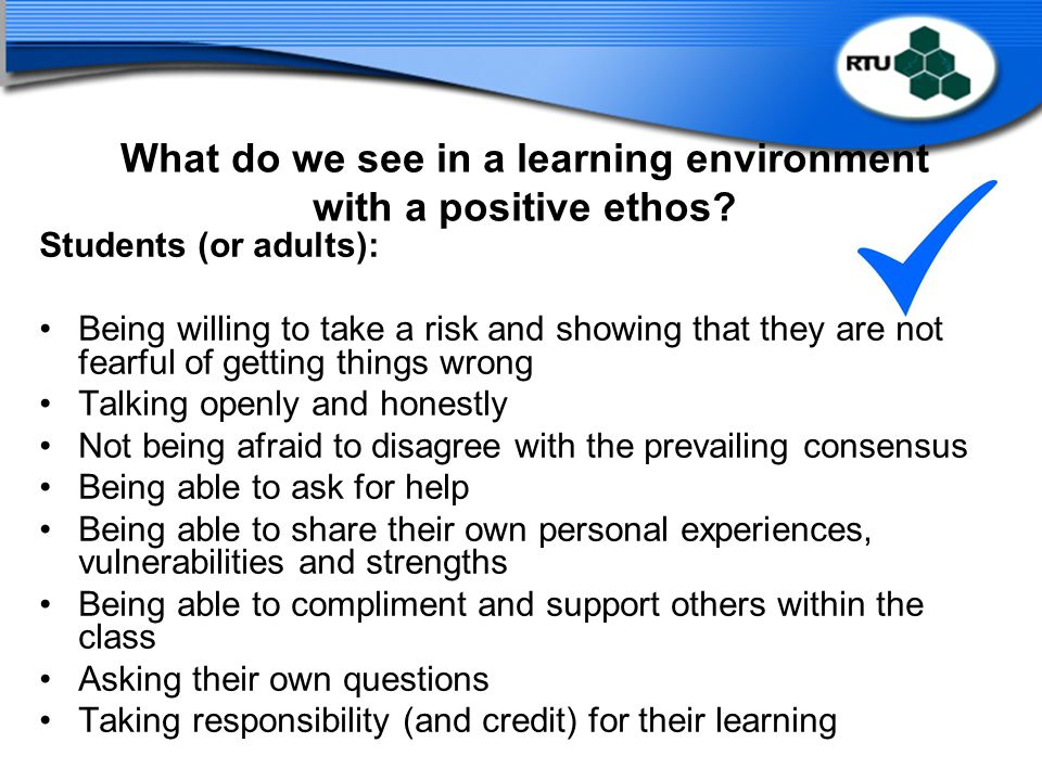 What do we see in a learning environment with a positive ethos