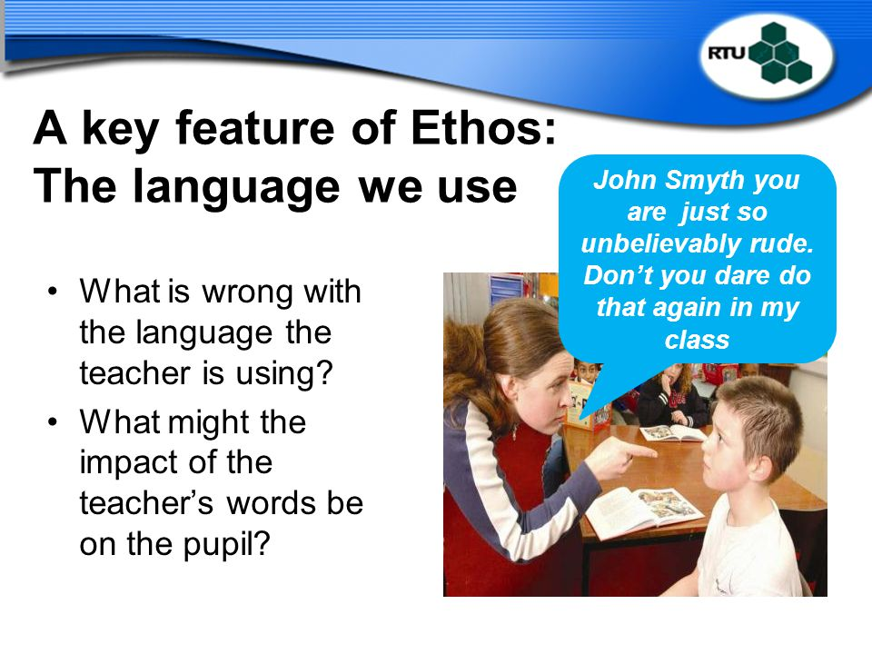 A key feature of Ethos: The language we use