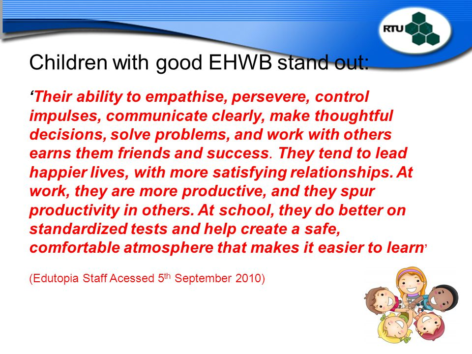 Children with good EHWB stand out: