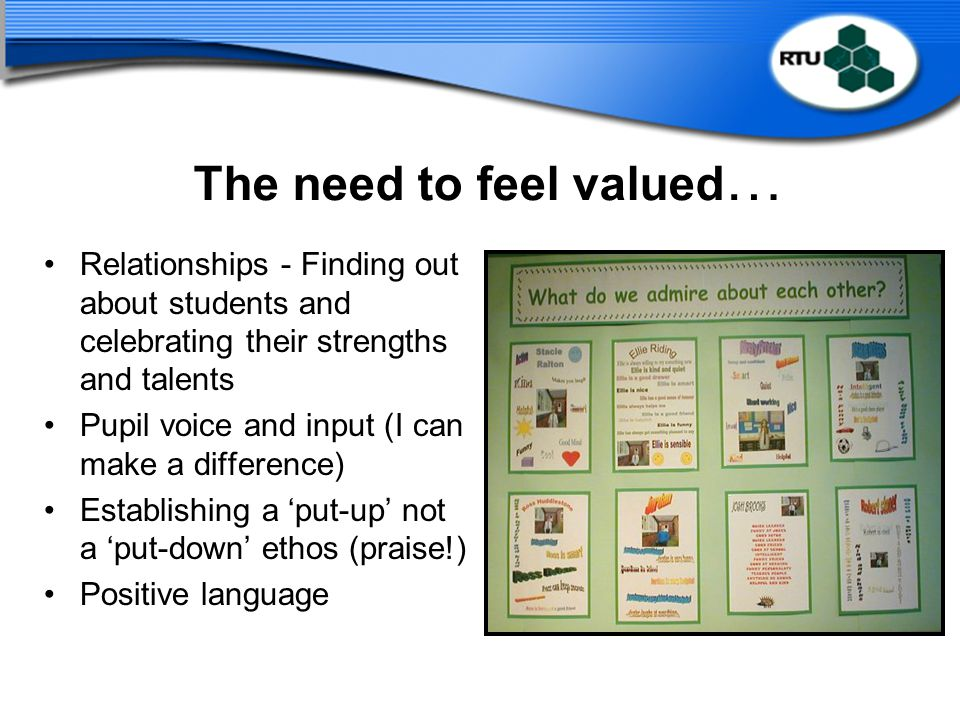 The need to feel valued…