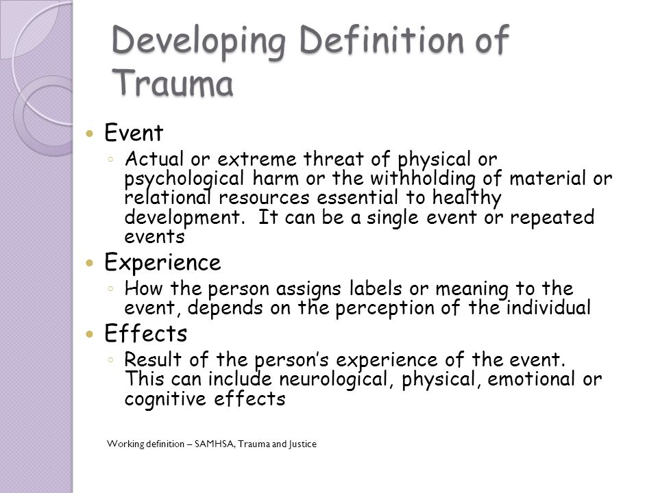 "emotional and psychological effects of traumatic There may or may not be bodily injury, but psychological trauma is coupled with  physiological upheaval that plays a leading role in the long-range effects"" (p14."