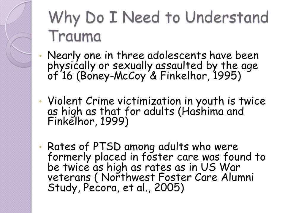Why Do I Need to Understand Trauma