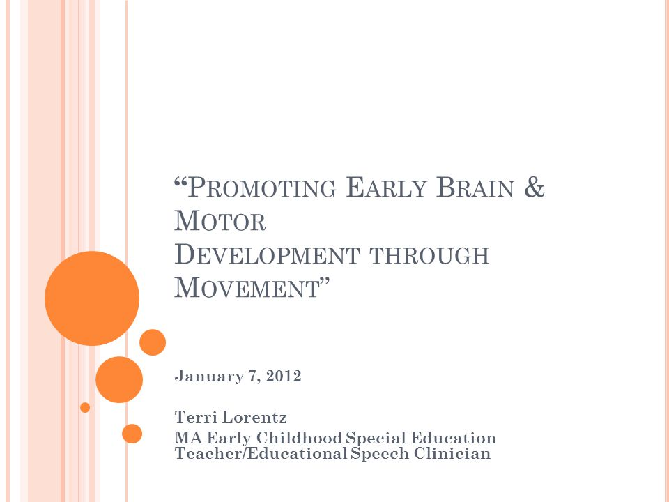 Promoting Early Brain & Motor Development through Movement