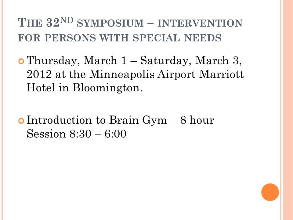 The 32nd symposium – intervention for persons with special needs