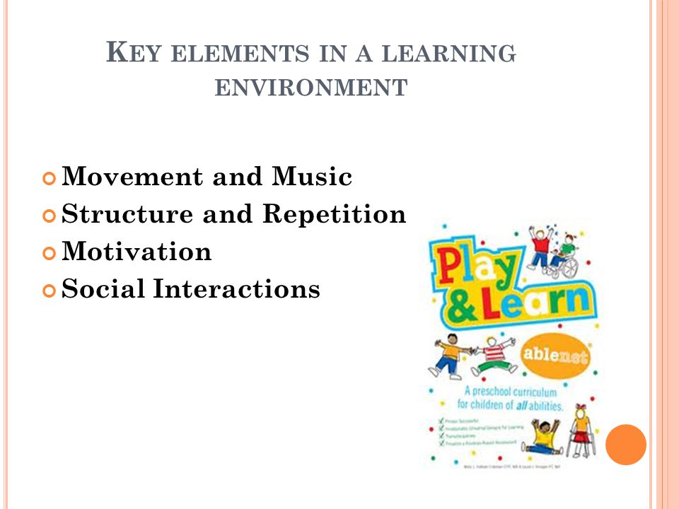 Key elements in a learning environment