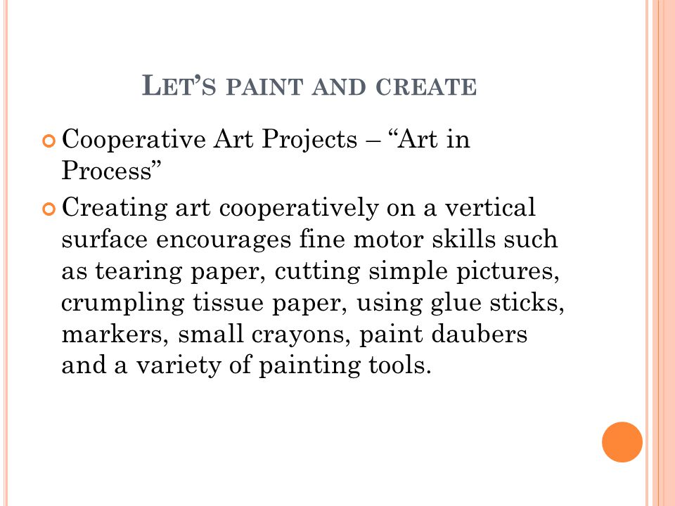 Let's paint and create Cooperative Art Projects – Art in Process