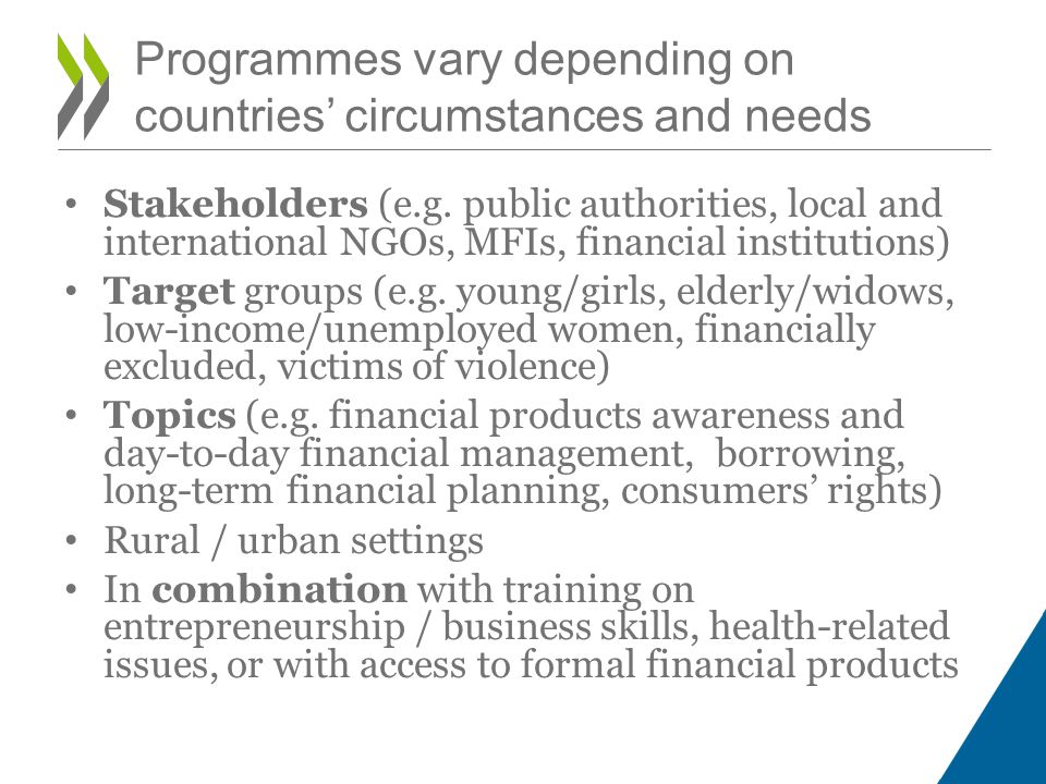 Programmes vary depending on countries' circumstances and needs