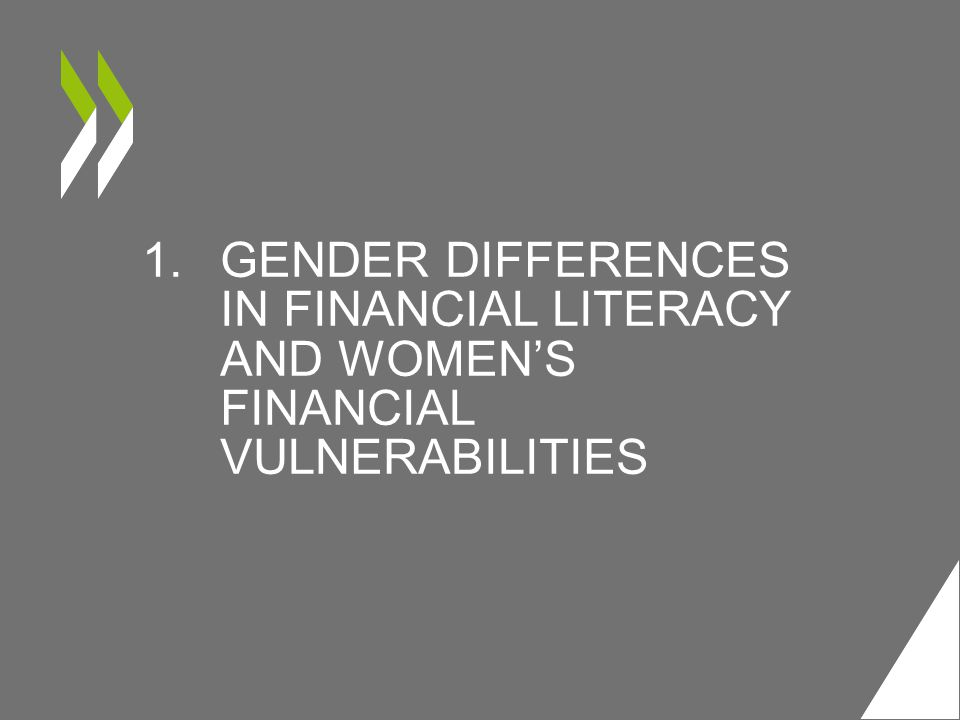 Gender differences in financial literacy and Women's financial vulnerabilities