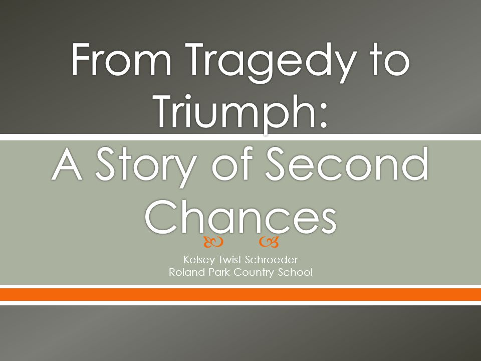 From Tragedy to Triumph: A Story of Second Chances