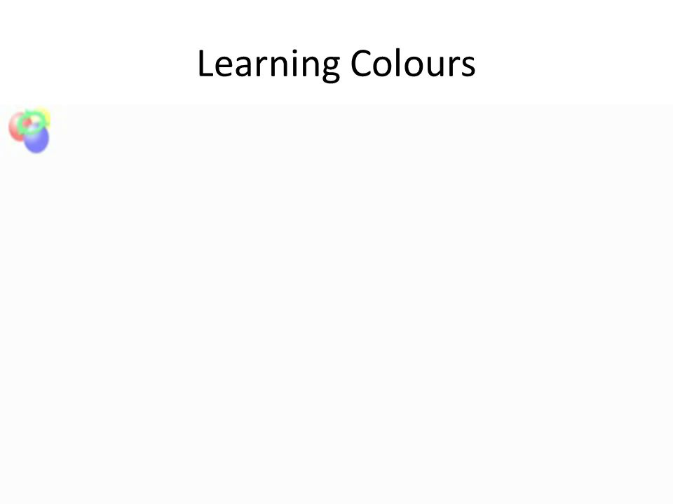 Learning Colours