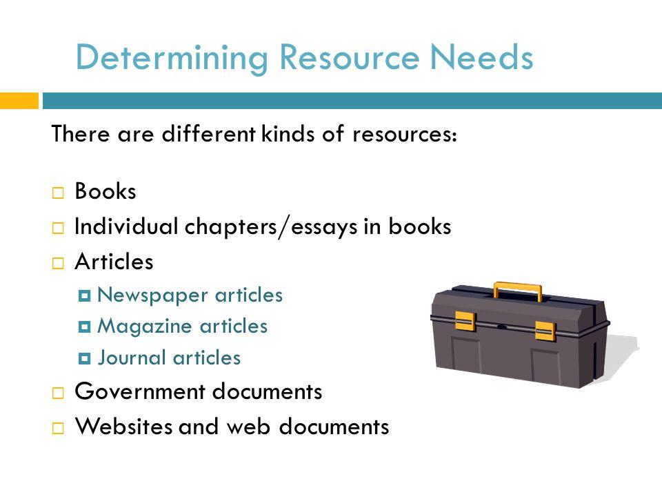 Determining Resource Needs