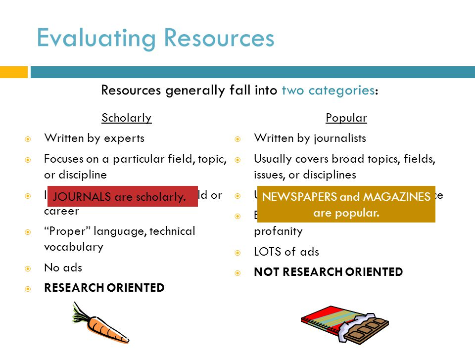 Evaluating Resources Resources generally fall into two categories: