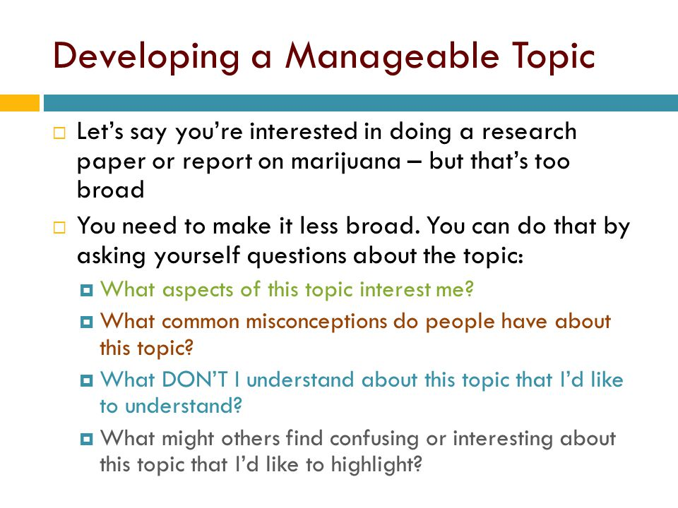 Developing a Manageable Topic