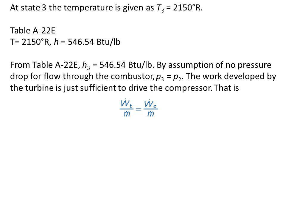 At state 3 the temperature is given as T3 = 2150°R.