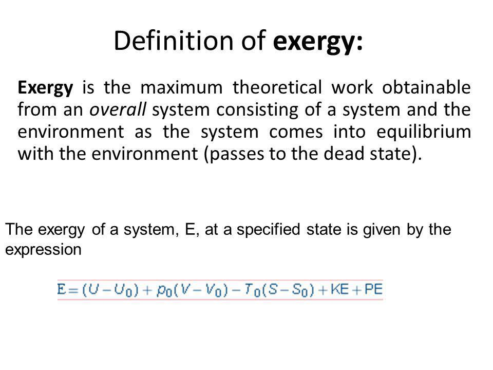 Definition of exergy: