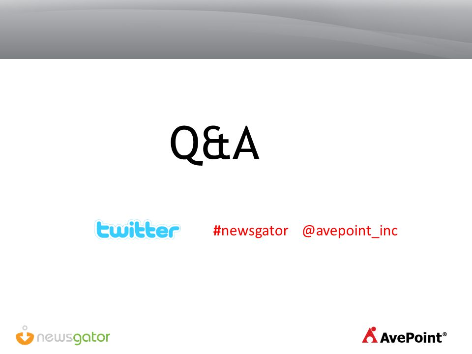 Q&A #newsgator @avepoint_inc
