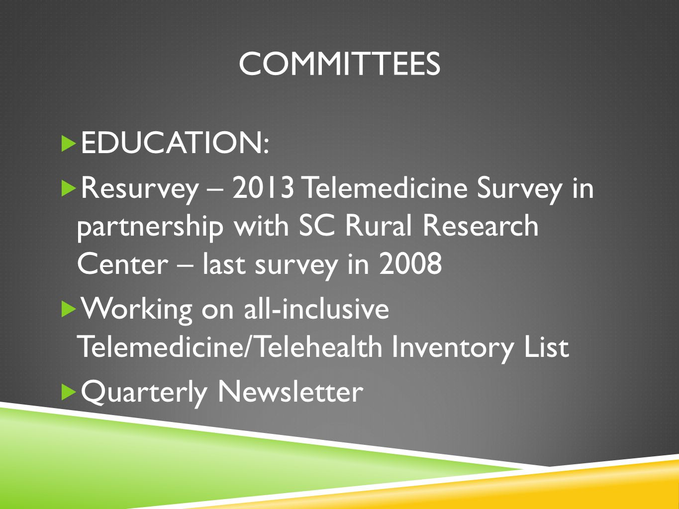 COMMITTEES EDUCATION: