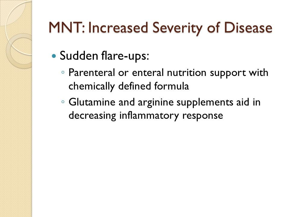 MNT: Increased Severity of Disease