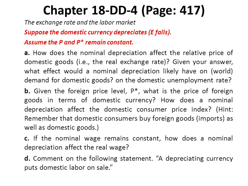 Chapter 18-DD-4 (Page: 417) The exchange rate and the labor market. Suppose the domestic currency depreciates (E falls).