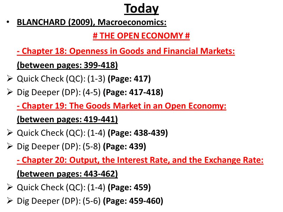 Today - Chapter 18: Openness in Goods and Financial Markets: