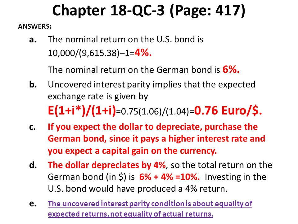 Chapter 18-QC-3 (Page: 417) ANSWERS: a. The nominal return on the U.S. bond is 10,000/(9,615.38)–1=4%.