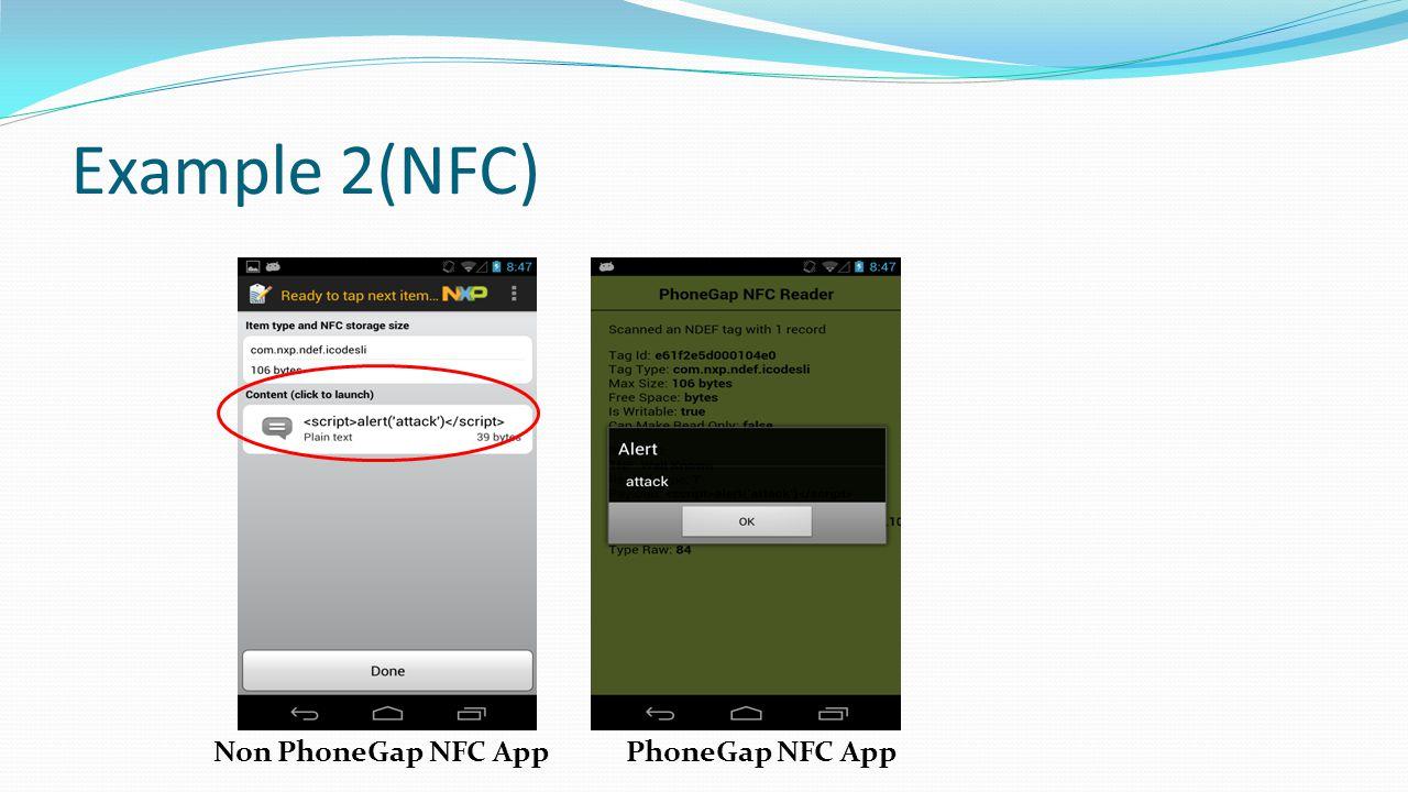 Example 2(NFC) Non PhoneGap NFC App PhoneGap NFC App