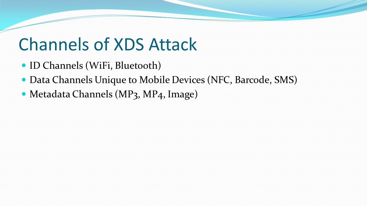 Channels of XDS Attack ID Channels (WiFi, Bluetooth)